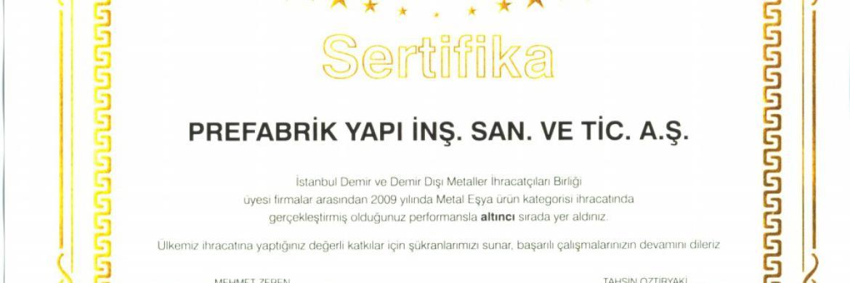 Prefabrik Yapı A.Ş.' nin 2009 Yılı İhracat Başarısı Tescillendi